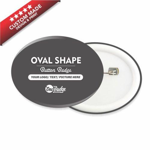 Oval Shape Button Badge